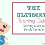 The Ultimate Teething Guide