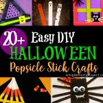 20+ EASY TO MAKE DIY HALLOWEEN & FALL POPSICLE STICK CRAFTS FOR KIDS, PRESCHOOLERS AND TODDLERS | GET YOUR CRAFT HAT ON AND START CREATING!