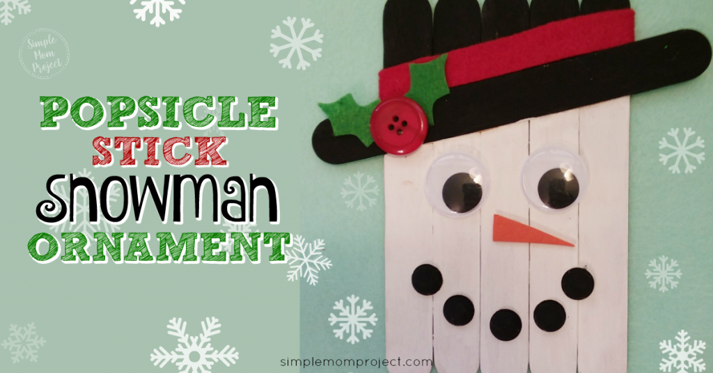 Cute And Fun Diy Popsicle Stick Snowman Ornament For Kids Simple