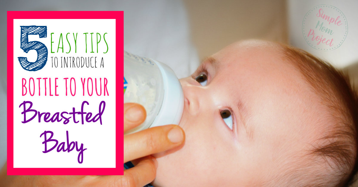 How to Get Your Breastfed Baby to Take a Bottle