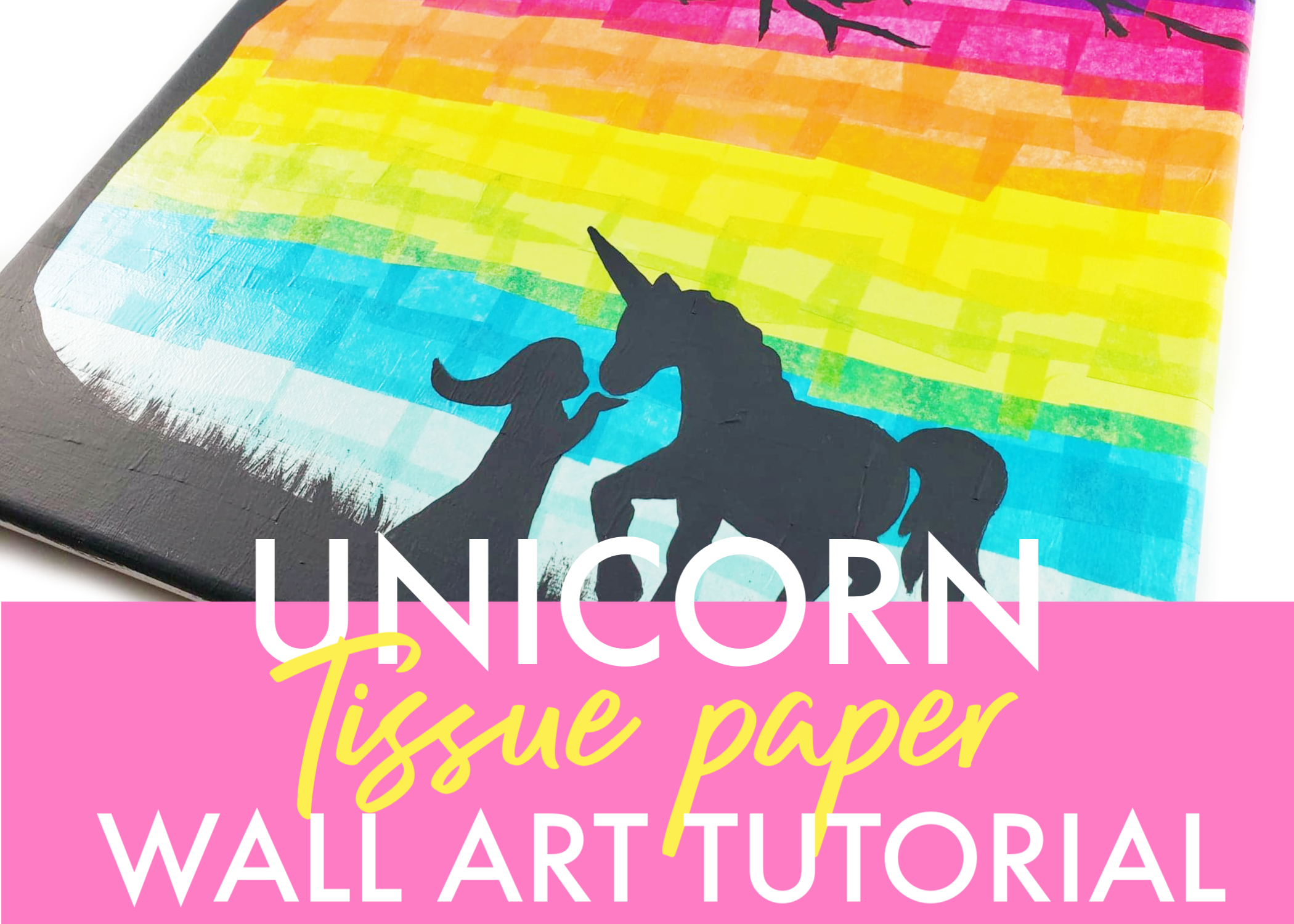 Easy Tissue Paper Unicorn Wall Art Tutorial