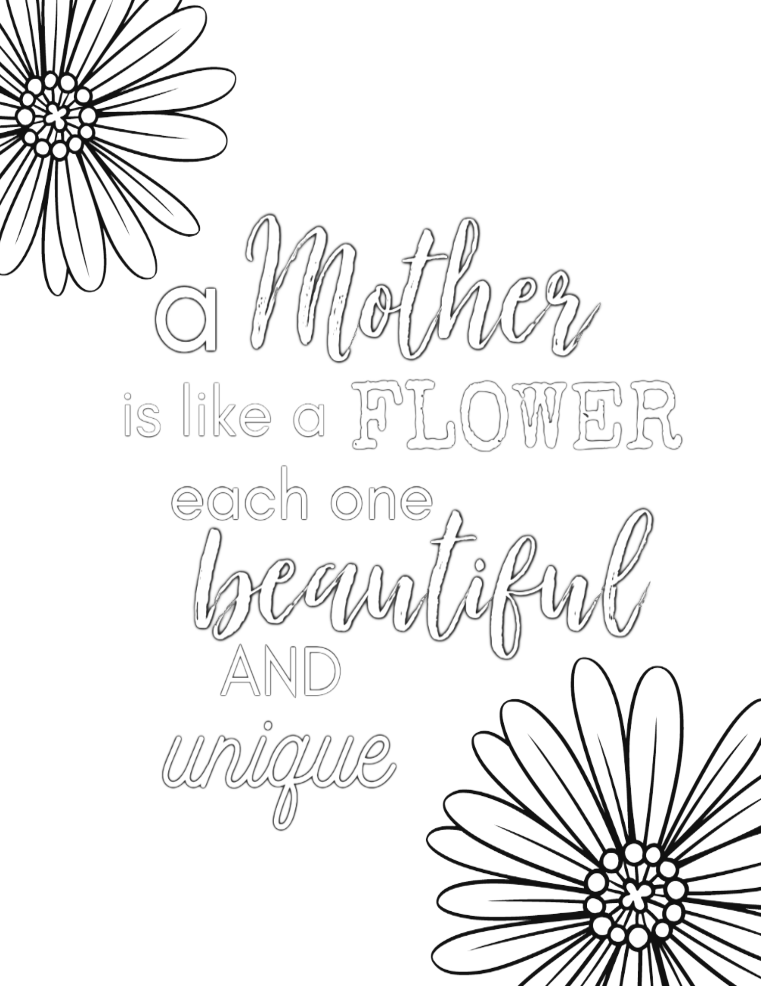 A Mother is like a flower, each one beautiful and unique coloring page - Free Printable