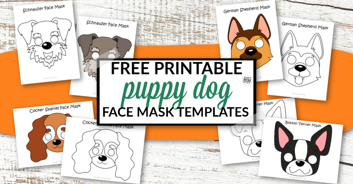Dog Face Mask Templates Simple Mom Project