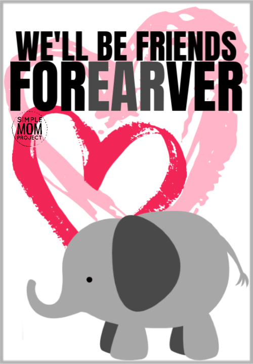 We'll be friends forearver cute elephant saying quote pun