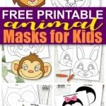 Looking for a boredom busting activity to do with your kids? Click to find easy DIY animal face mask craft templates. From Lions to bunny masks, there's an animal ready to come to life! Perfect for kids of all ages including preschoolers, toddlers and kindergartners! #animalmasks #animalmaskcraft #animalmasktemplates