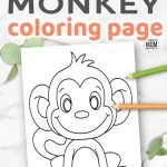 Click and get this free printable cute baby cartoon monkey coloring page! He is simple for preschoolers and toddlers. Adults and big kids would love coloring this monkey sheet too! Print and get yours now! #MonkeyColoring #MonkeyColoringSheet #MonkeyCrafts #SimpleMomProject