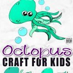 Teaching the letter O or exploring ocean animals with your preschool toddlers? Use the free printable octopus craft template to make this cute octopus friend. He makes the perfect, easy summer, under the sea art project for your kindergartner too! #octopuscraft #octopus #oceananimals #oceancrafts #oceananimalcrafts
