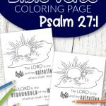 Don't you know the best quotes come from Scripture? Use these free printable bible verse coloring pages to get inspired about God. He is after all our salvation. This Psalm 27:1 coloring sheet is great for kids and adults, even preschoolers. They are perfect for wall decor or even a quick Easter or Christmas gift idea! #bibleverse #bibleversecoloring #scripturecoloring #biblejournaling
