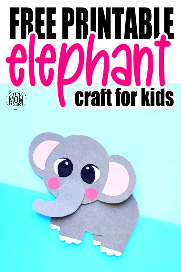 Looking for a fun craft to each about the letter E? Click and find the free printable elephant template to make this adorable easy diy elephant paper craft. He is the perfect zoo or safari craft for preschoolers, toddlers and kindergarten kids! #elephant #elephantcrafts #safaricrafts #zoocrafts #SimpleMomProject