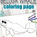 Dive into the winter world of Arctic Animals with this cute Beluga Whale coloring page for your kids. It's an ideal way to learn either the Letter B or W whilst homeschooling & doubles as a fun art project for toddlers or preschoolers. Arctic animals look so cute in their own coloring book - our baby Beluga Whale is the perfect place to start. Click here & grab your free printable Beluga Whale coloring pages today! #Whalecoloringpages #Belugawhalecoloringpages #Arcticanimalcoloringpages #SimpleMomProject
